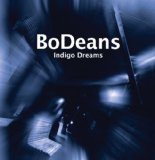 Indigo Dreams Lyrics BoDeans