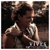 Volvi A Nacer (Single) Lyrics Carlos Vives