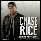 Ready Set Roll (EP) Lyrics Chase Rice
