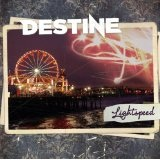 Lightspeed Lyrics Destine