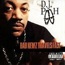 Bad Newz Travels Fast Lyrics DJ Pooh