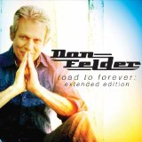 Road to Forever Lyrics Don Felder