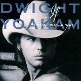 If There Was A Way Lyrics Dwight Yoakam