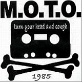 Turn Your Head and Cough Lyrics M.O.T.O.