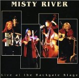 Live at the Backgate Stage Lyrics Misty River