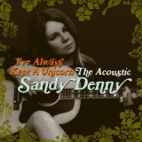 I've Always Kept A Unicorn Lyrics Sandy Denny