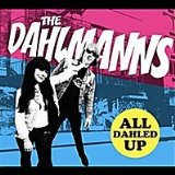 All Dahled Up Lyrics The Dahlmanns