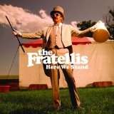 Here We Stand Lyrics The Fratellis