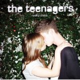 Reality Check Lyrics The Teenagers