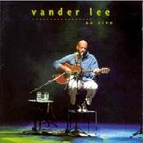 Vander Lee Ao Vivo Lyrics Vander Lee