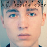 Catalyst (Single) Lyrics Will Joseph Cook