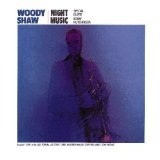 Night Music Lyrics Woody Shaw