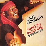 Kung Fu Fighting and Other Great Love Songs Lyrics Carl Douglas