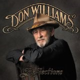 Reflections Lyrics Don Williams