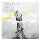 Driven Lyrics Douglas Greed