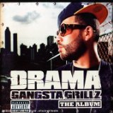 Gangsta Grillz The Album 2 Lyrics Drama