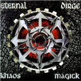 Khaos Magick Lyrics Eternal Dirge