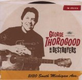 Miscellaneous Lyrics George Thorogood & The Destroyers