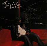 Reveal the Secret (EP) Lyrics J-Live