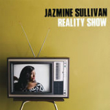 Reality Show Lyrics Jazmine Sullivan