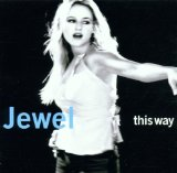 This Way Lyrics Jewel