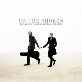 On the Shores Lyrics Jonathan David & Melissa Helser
