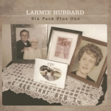 Six Pack Plus One Lyrics Larmie Hubbard