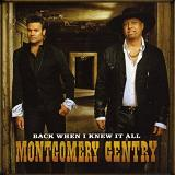 Back When I Knew It All Lyrics Montgomery Gentry
