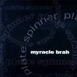 Plate Spinner Lyrics Myracle Brah