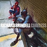 Careless Lyrics Richard Shindell