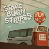 Buy It Now Pay It Later (EP) Lyrics Stars Burn Stripes