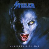 Undercover Animal Lyrics Steeler