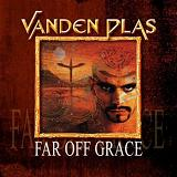 Far Off Grace Lyrics Vanden Plas