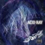 ACID RAY Lyrics 2nd Dyz