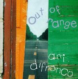 Out Of Range Lyrics Ani Difranco