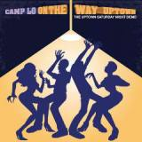 On The Way Uptown Lyrics Camp Lo