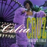 Irresistible Lyrics Celia Cruz
