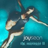 The Mistress II Lyrics Jay Sean