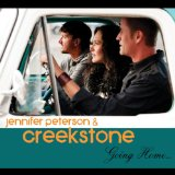 Going Home Lyrics Jennifer Peterson & Creekstone