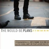 The Would-Be Plans Lyrics Jimmer
