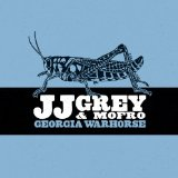 Georgia Warhorse Lyrics JJ Grey & Mofro