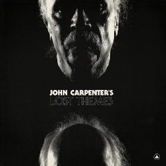 John Carpenter's Lost Themes Lyrics John Carpenter