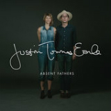 Absent Fathers Lyrics Justin Townes Earle