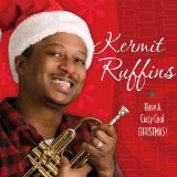 Have A Crazy Cool Christmas Lyrics Kermit Ruffins