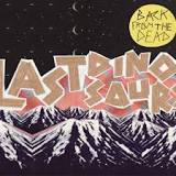Back From The Dead (EP) Lyrics Last Dinosaurs