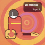 Super 8 Lyrics Los Planetas