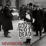 God's Not Dead (Like A Lion) Lyrics Newsboys