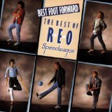 Best Foot Forward Lyrics REO Speedwagon