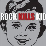 Miscellaneous Lyrics Rock Kills Kid
