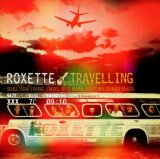 Travelling Lyrics Roxette